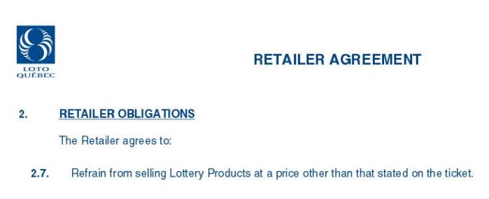 From Loto-Quebec Retailers Agreement
